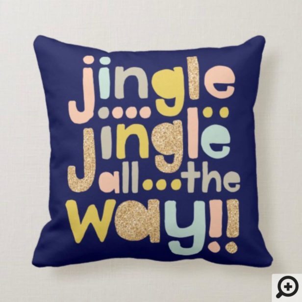 Jingle All The Way Cheery Trendy typographic Photo Throw Pillow