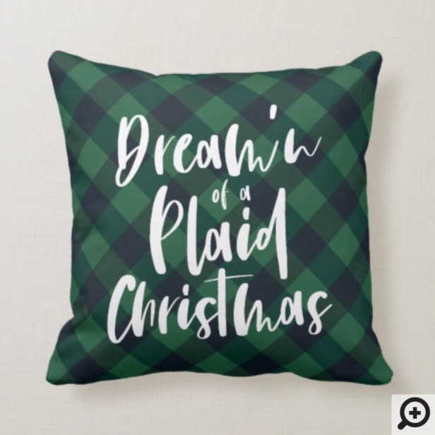 Dream'n of A Plaid Christmas Green Buffalo Plaid Throw Pillow