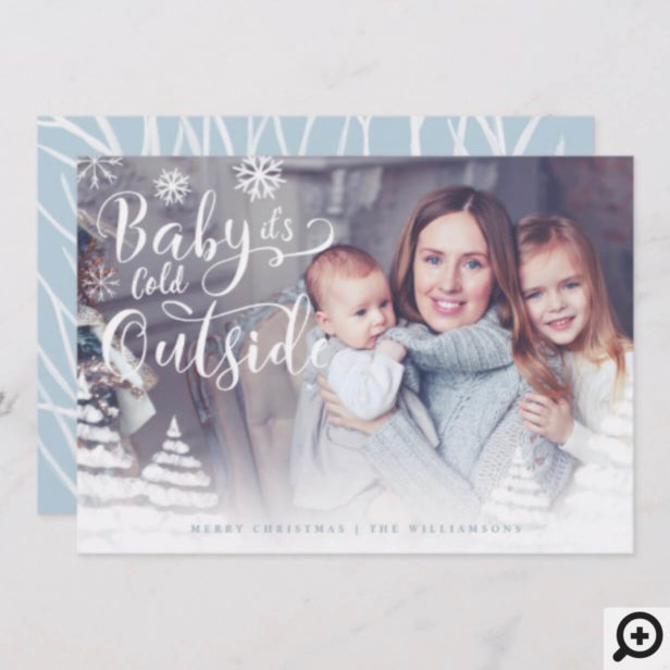 Baby It's Cold Outside Winter Day Christmas Photo Holiday Card
