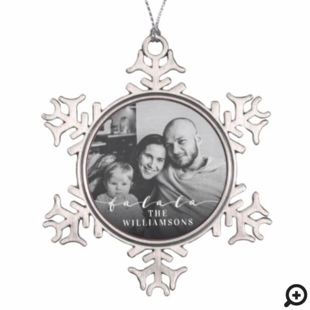 Fa La La La Trendy Script Christmas Photo Snowflake Pewter Christmas Ornament
