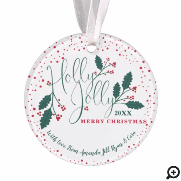 Holly Jolly Red Holly Poinsettia Holiday Photo Ornament