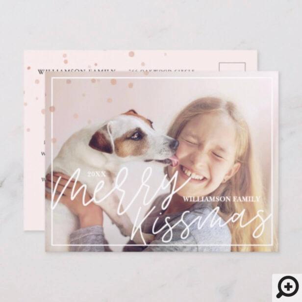 Merry Kissmas Script | Chic Stylish & Trendy Photo Holiday Postcard