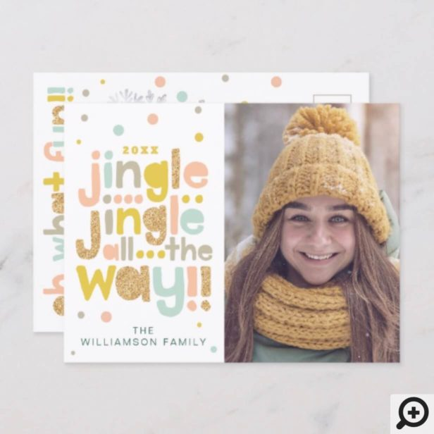 Jingle All The Way Cheery Trendy typographic Photo Holiday Postcard