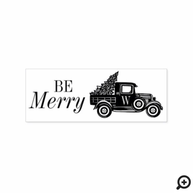 Be Merry | Vintage Truck & Christmas Tree Monogram Rubber Stamp