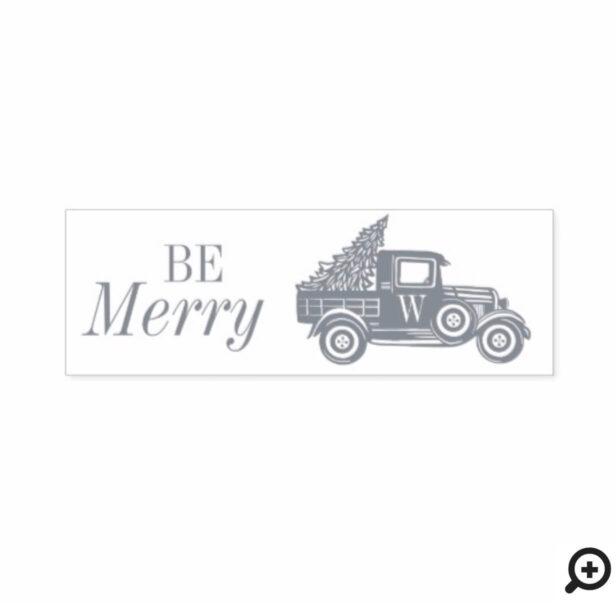 Be Merry | Vintage Truck & Christmas Tree Monogram Self-inking Stamp