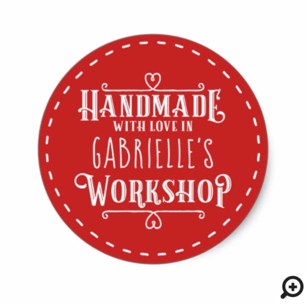 Red Personalized Handmade with Love in Workshop Classic Round Sticker