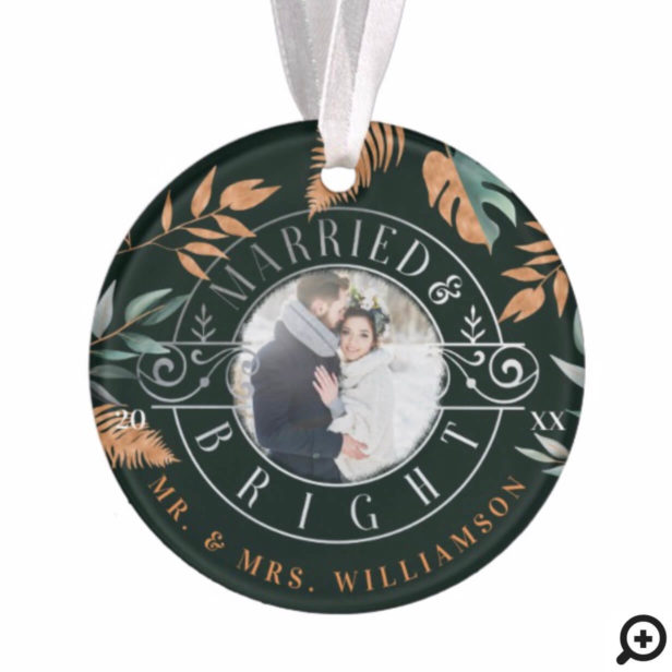 Married & Bright Mr & Mrs Foliage & Crest Photo Ornament