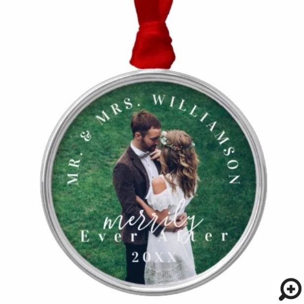 Mr. & Mrs. | Merrily Ever After Holiday Photo Metal Ornament
