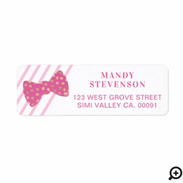 Bright Pink & Gold Polka Dot Bow Tie & Stripes Label