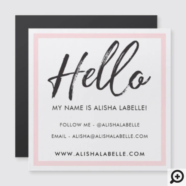 Hello Introduction Brush Script & Pink Frame