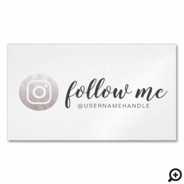 Follow Me Social Media Instagram Silver Grey Business Card Magnet