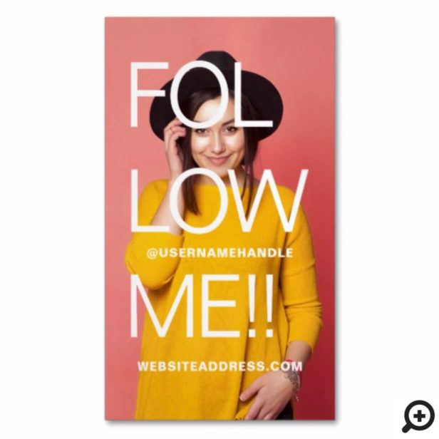 Bold Typographic Follow Me Social Media Full Photo Business Card Magnet