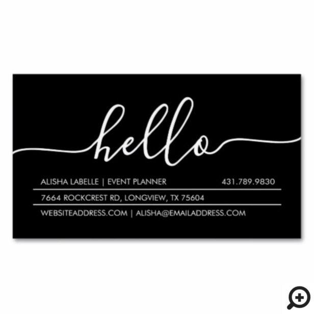 Hello Script   Modern & Stylish Minimal Black Business Card Magnet