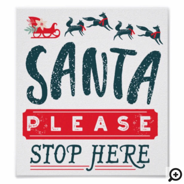 Santa Please Stop Here Christmas Sleigh & Fox Poster