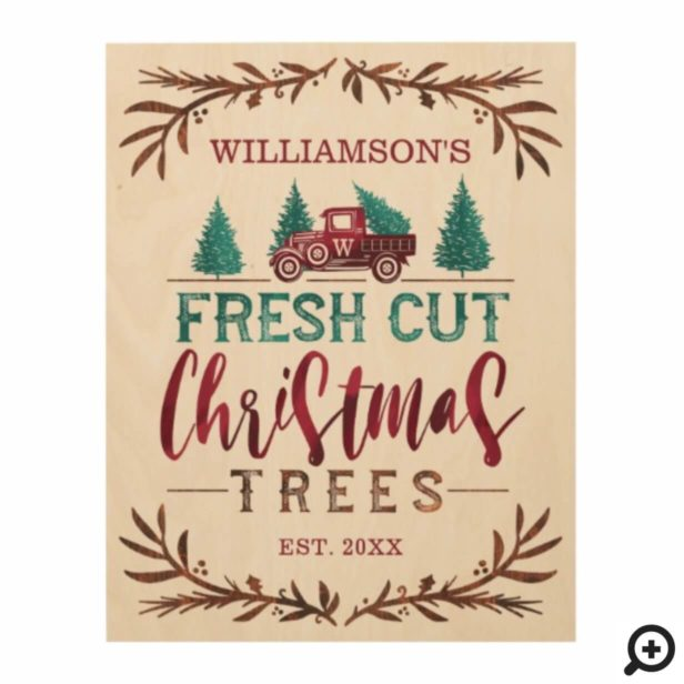 Vintage Truck Fresh Cut Christmas Trees Monogram Wood Print