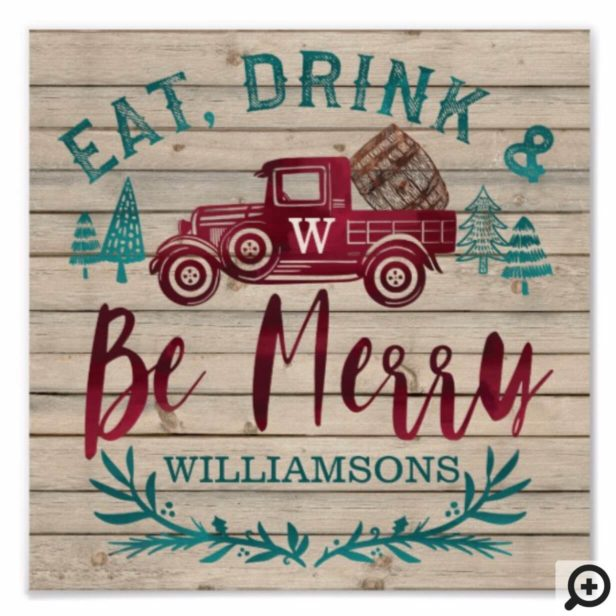 Eat Drink & Be Merry Red Vintage Truck Wine Barrel Poster