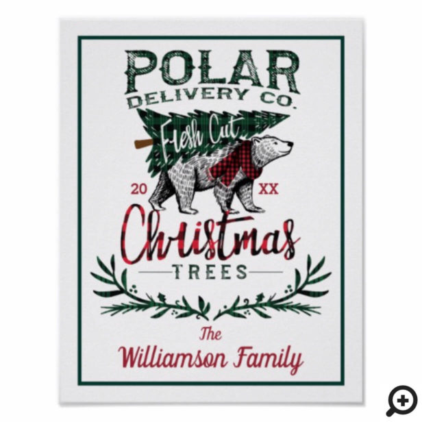 Polar Delivery Co Fresh Cut Christmas Trees Family Poster