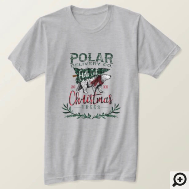 Rustic Polar Delivery Co Fresh Cut Christmas Trees T-Shirt