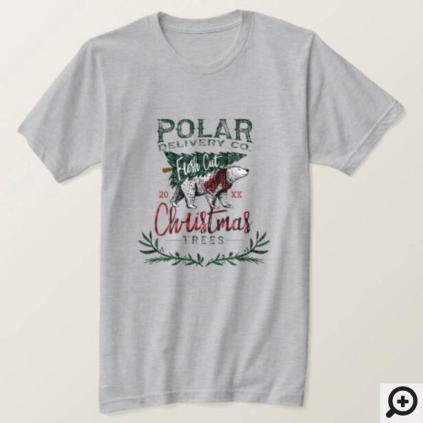 Rustic Polar Delivery Co Fresh Cut Christmas Trees T-Shirt