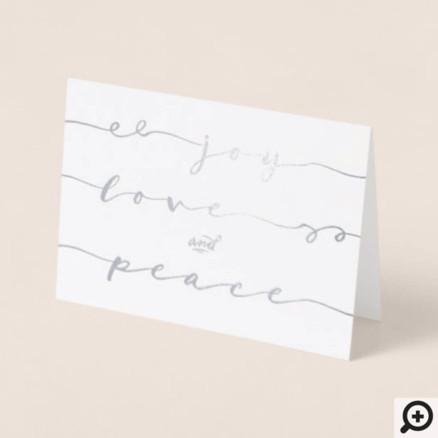 Joy, Love & Peace   Elegant Handwriting Holiday Foil Card