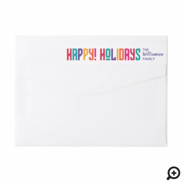 Happy Holidays | Bright Multicolor Typographic Wrap Around Label