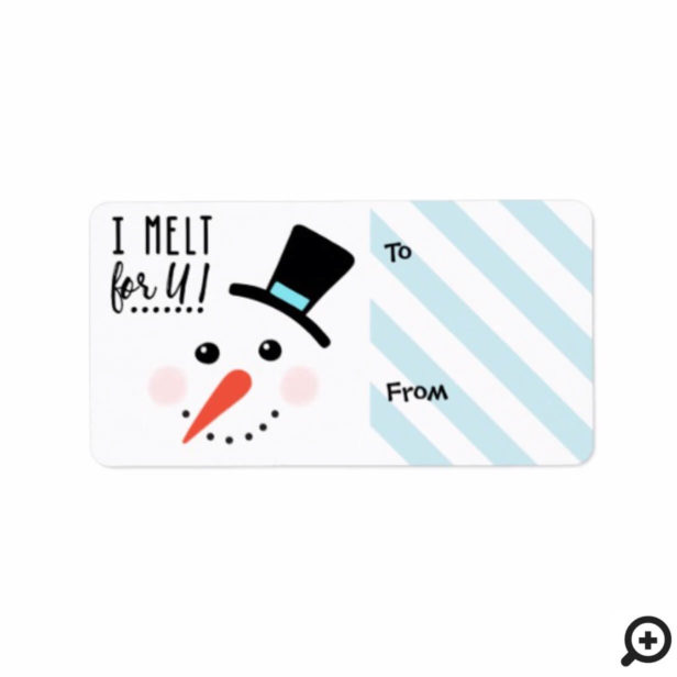 I melt for You | Frosty Jolly Snowman Christmas Label