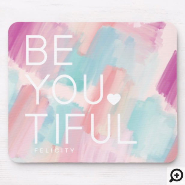 BE-YOU-TIFUL Pink & Blue Watercolor Brush Stroke Mouse Pad