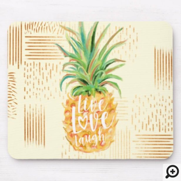 Live Love Laugh | Trendy Topical Island Pineapple Mouse Pad