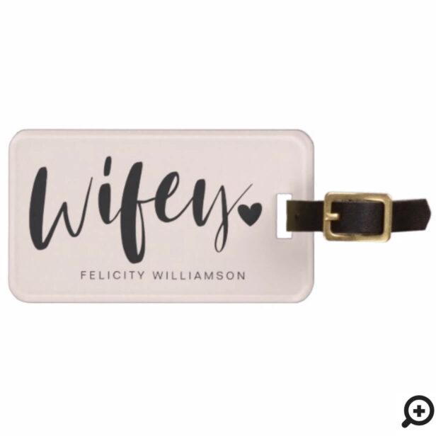 Wifey Love | Stylish Black Brush Script & Stripes Bag Tag