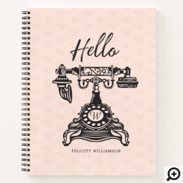Hello | Pink Vintage Antique Phone Monogram Notebook