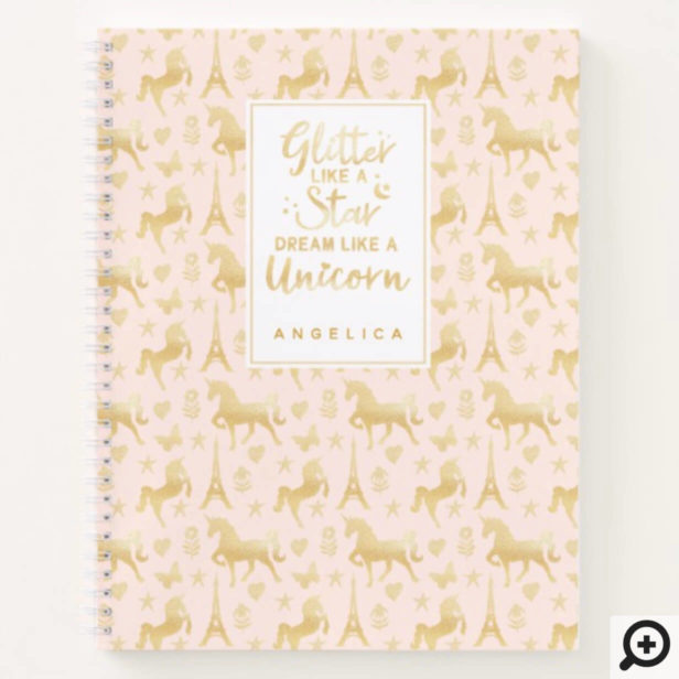 Glitter Like A Star Dream Like A Unicorn Notebook