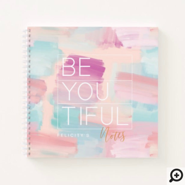 BE-YOU-TIFUL Pink & Blue Watercolor Brush Stroke Notebook