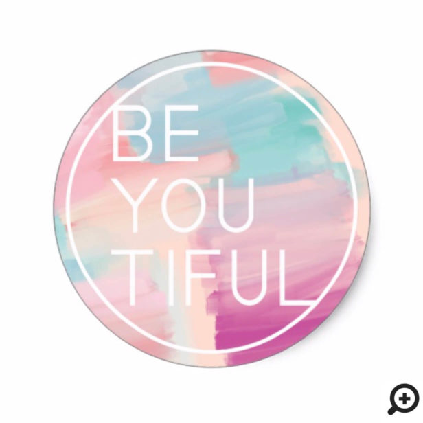 BE-YOU-TIFUL | Pink Watercolor Brush Paint Stroke Classic Round Sticker