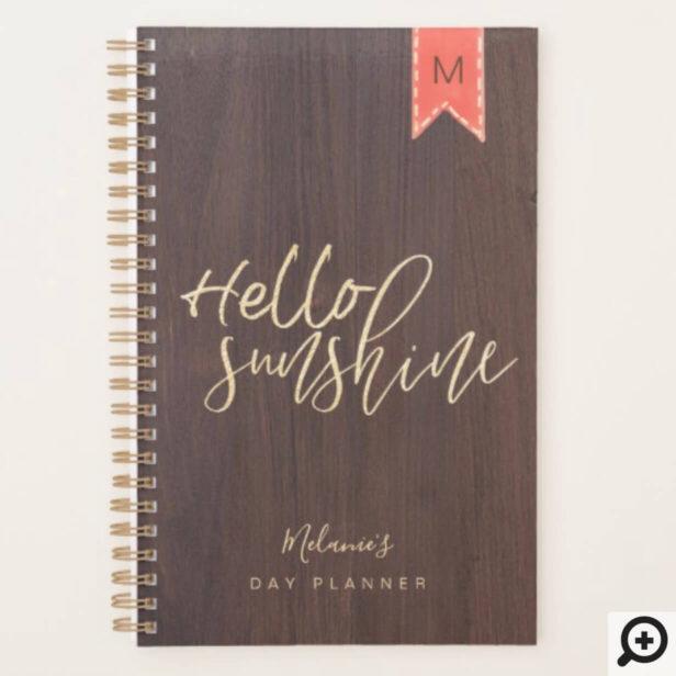 Hello Sunshine | Dark Rustic Woodgrain & Bookmark Planner