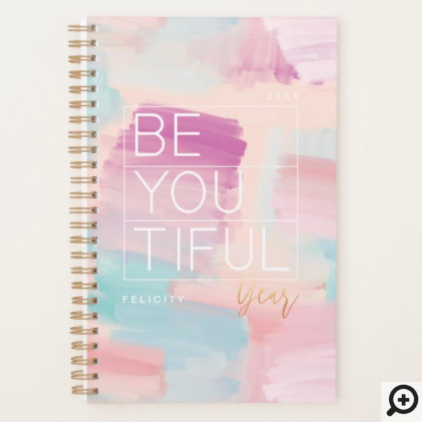 BE-YOU-TIFUL Year | Watercolor Brush Paint Stroke Planner