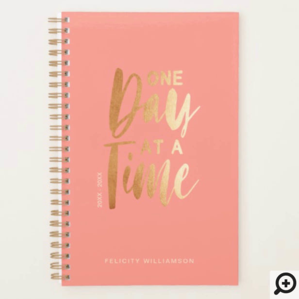 One Day at a Time | Gold & Coral Inspirational Planner