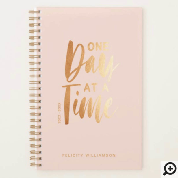 One Day at a Time | Gold Blush Pink Inspirational Planner