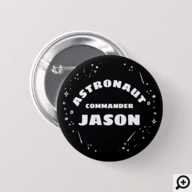 Black & White Outer Space Astronaut Birthday Button