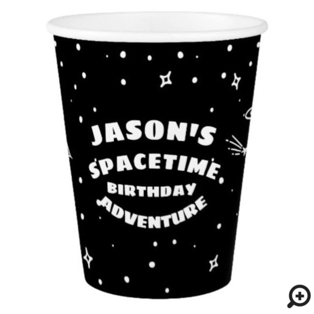 Black & White Outer Space Astronaut Birthday Paper Cup
