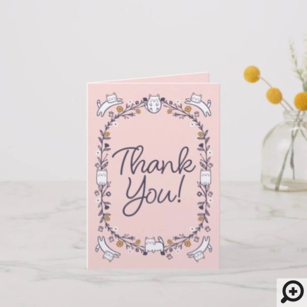 Floral & Foliage Sweet Little kitty Kittens Frame Pink Thank You Card