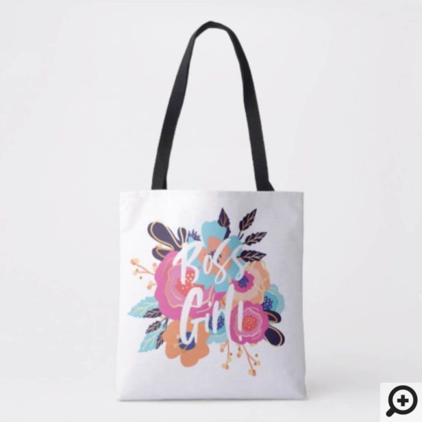 Boss Girl | Trendy Bold Florals & Brush Script Tote Bag