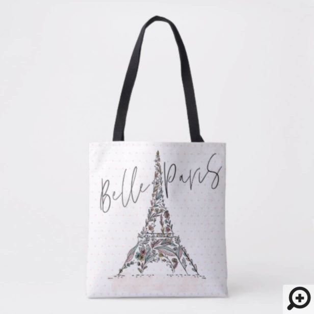Belle Paris | Floral Flowers Paris Eiffel Tower Tote Bag