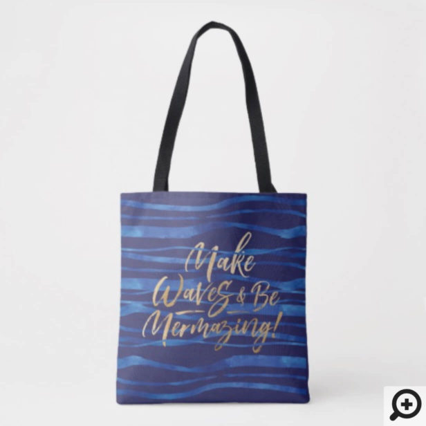 Make Waves | Navy & Gold Inspirational Quote Tote Bag