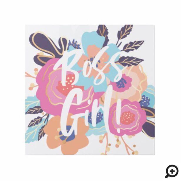 Boss Girl | Trendy Bold Florals & Brush Script Gallery Wrap