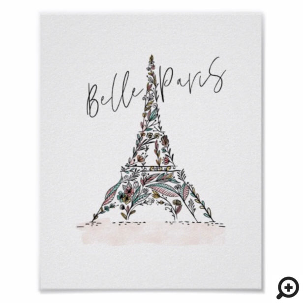 Belle Paris | Floral Flowers Paris Eiffel Tower Poster