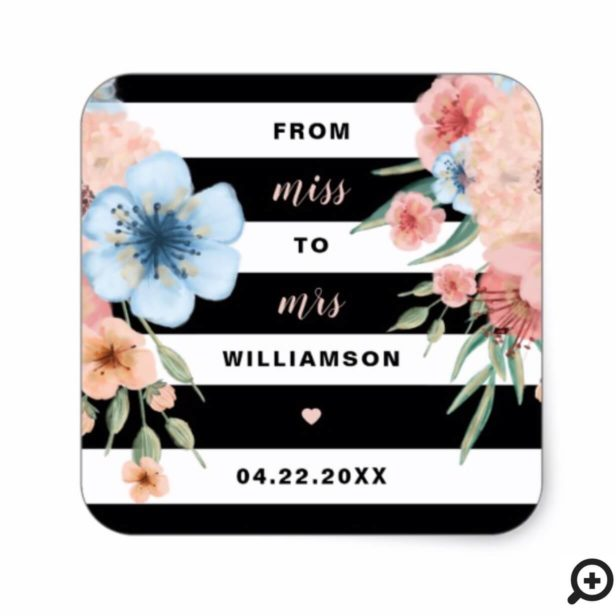 Miss to Mrs | Watercolor florals & Black Stripes Square Sticker
