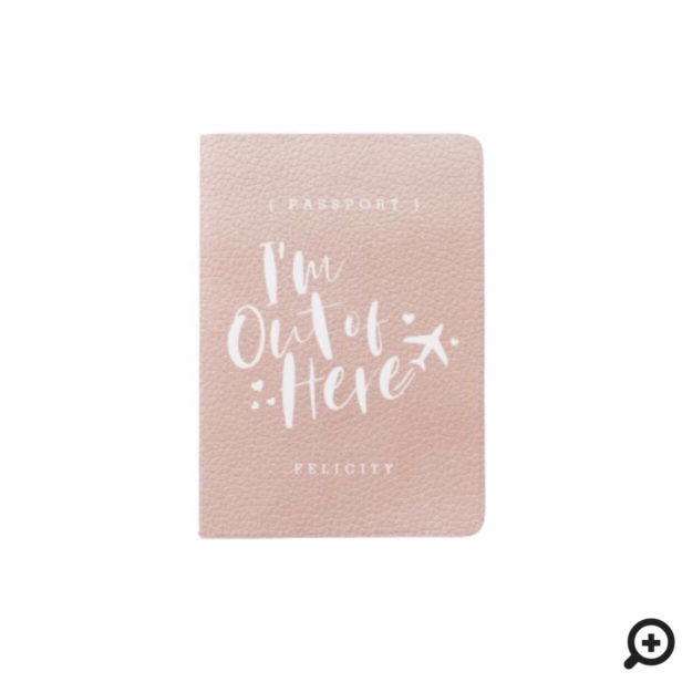 I'm Out of Here | Faux Blush Pink Leather Monogram Passport Holder