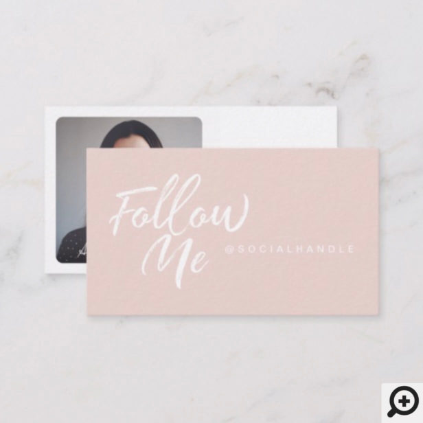 Pink Modern & Minimal Social Media Follow Me Photo Business Card