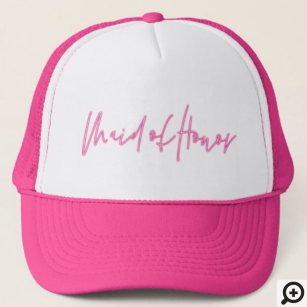Retro Style Neon Pink Maid of Honor Script Trucker Hat