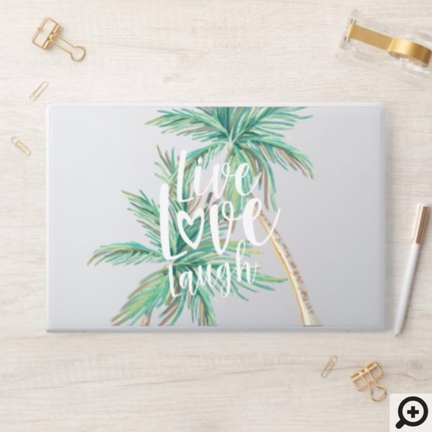 Live Love Laugh | Tropical Paradise Palm Tree HP Laptop Skin